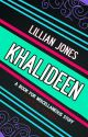 Khalideen by Lillian_Jones