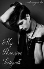 My Possessive Sociopath {ManxMan} by andiwinagain