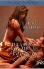 The Virgin and the Playboy (1Night Stand, #2) by LianaToothless