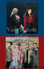Viata in doua culori (SHOT F.F) by RianaXD