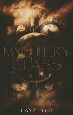Mystery Class (COMPLETED)  by layzetch