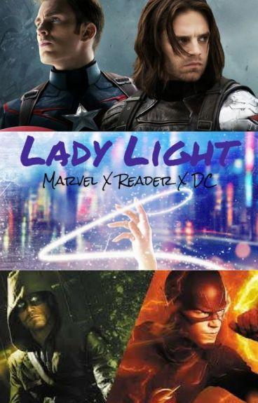 Lady Light - A Marvel X Reader X DC - Crossover