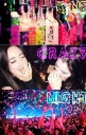 One Crazy Night by Sanvers_Camren13