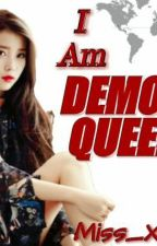 I Am Demon Queen by Miss_XC