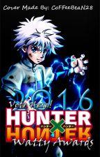 VOTE HERE!    Hunter x Hunter Watty Awards 2016    *CLOSED* by HunterxHunterWA
