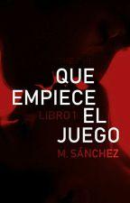 Que Empiece El Juego by mirriki8