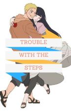 Trouble with the Steps [Slow Updates] by Karruma