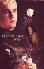 Loving Him Was Red by LinaMalfoy