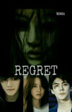 Regret (COMPLETE) by Hyull_Fanfiction