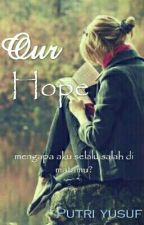 Our Hope by Putriyusuf__