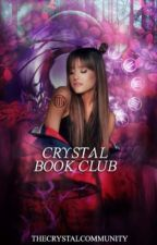 Crystal Book Club -OPEN + ACCEPTING by TheCrystalCommunity