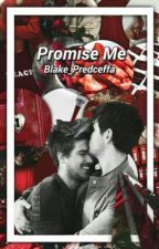 Promise Me || JANIEL {Sequel To Love Notes}  by blake_predceffa