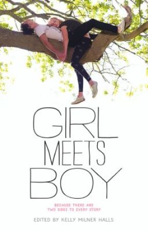 Girl Meets Boy by KellyMilnerHalls