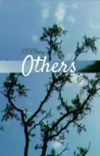 OTHERS by SSSStory
