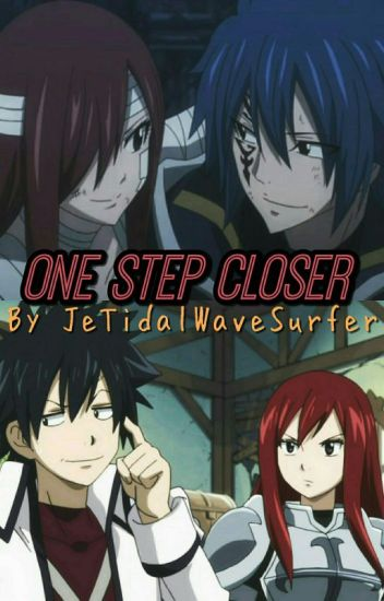 One Step Closer (A Grayza Fanfic)