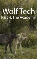 Wolf Tech 4: The Academy by Wolphin5