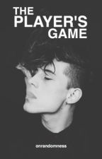 The Player's Game {Book #1 of the Popular Boys series} by onrandomness