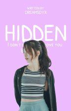 HIDDEN by Dreamsdyx