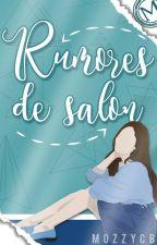 Rumores de salón (En pausa) by MozzyCB