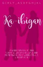 Ka-ibigan [ON-HOLD] by girly_asdfghjkl