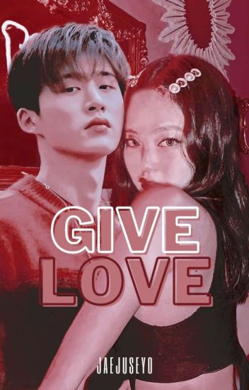Give Love; jenbin