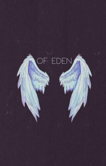 Of Eden ⚣