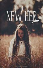 The New Her by Jenny22Boo
