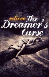 The Dreamer's Curse by relievo