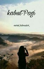 Kabut Pagi by nurul_hikmah17_