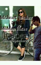 """Mr. Heart breaker and Ms. Man Hater by kiarhajanebarut"