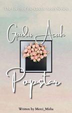 Gadis Acah Popstars  by Merci_Misha