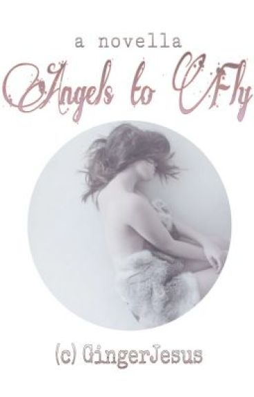 Angels to Fly by _GingerJesus_