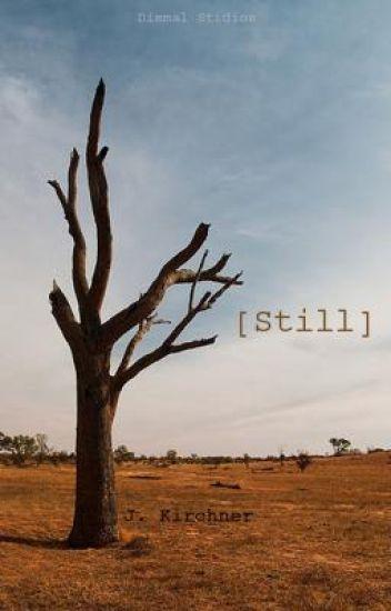 [Still]