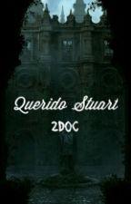 Querido Stuart. (One-shot) by Sofalolita