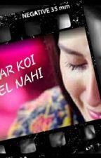 Pyaar Koii Khel Nahi by daddy_prncss