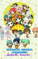 Inazuma Eleven One-Shots (Close For Awhile, Busy With School) by -_Galactic_Warrior_-