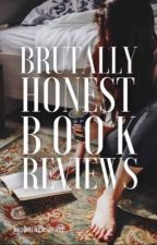 Brutally Honest Book Review by born2bsavage