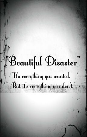 Beautiful Disaster © by CRISSY43V3R