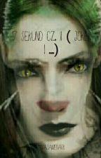 17 Sekund Cz. II ( Joker I ....) by MadameDark