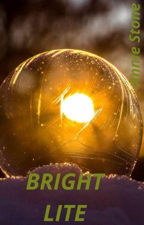 Bright Lite by AnnieStone420