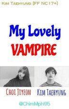 My Lovely Vampire [Taehyung BTS FF NC17+] by ChimMphi95