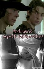 Mockingbird (Sequel to Bulletproof love) by 1DChanfan26