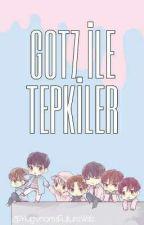 GOT7 İLE TEPKİLER 🥀 by YugyeomsFutureWife