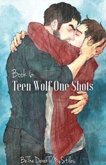 Teen Wolf One Shots - Book 6