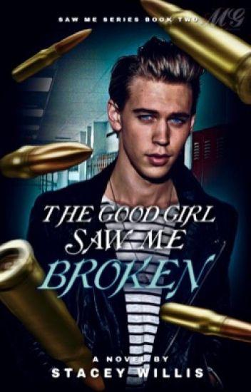 The Good Girl Saw Me Broken [Adrienette AU] Saw Me #2