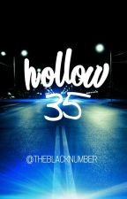 HOLLOW 35 by theblacknumber