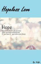 Hopeless Love by kelyh_chan
