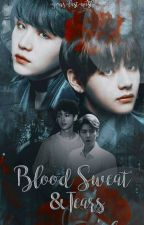 [ONGOING] Blood, Sweat & Tears (Two Silver Moons Book II) by -your-last-wish-