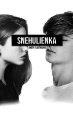 Snehulienka ✓ by AutorkaBezMena