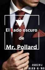 El Lado oscuro de Mr. Pollard by Alex-X-Men